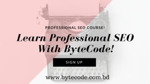 Learn Professional SEO with ByteCode