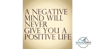 a-negative-mind-never-will-give-you-a-positive-life