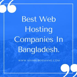 Best Web Hosting Companies In Bangladesh