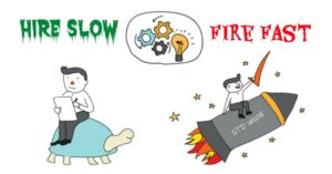 Hire slow fire fast