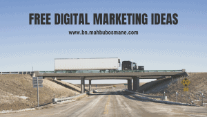 Free Digital Marketing Ideas to make money